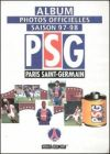Album Photos Officielles PSG  - Saison 97-98