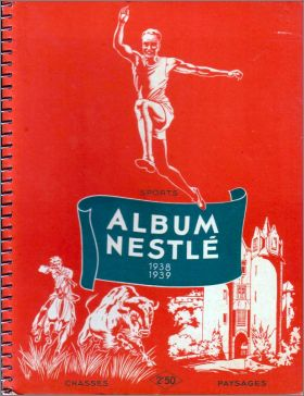 Sports - Chasses - Paysages Album Nestlé 1938 - 1939