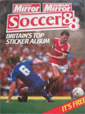 Soccer 88 Britain's Top Sticker Album - Daily Mirror Sunday