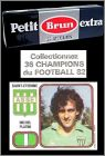 Collectionnez 36 champions de Football 1982 Petit Brun Extra