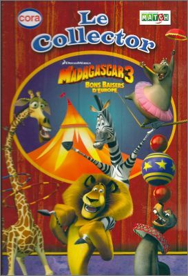 Le Collector Madagascar 3 Bons Baisers d'Europe - Cora (2/2)