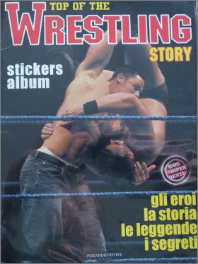 Top of the Wrestling story - Pizzardi editore - 2005