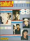 Salut ! Collection 88 - Sticker Album  Panini - France 1988