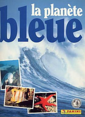 La Planète Bleue - Sticker Album - Panini - 1995