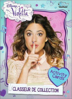Violetta Disney - Activity Cards - Topps - 2013 - France