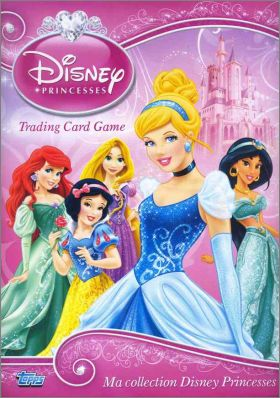 Disney Princesses - Trading Card Game - Topps - 2013