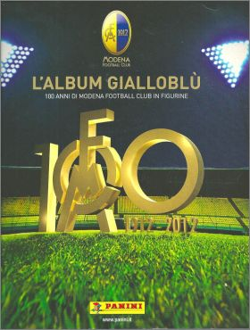 L'album gialloblù 100 anni di Modena Football Club 1912 2012