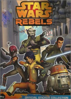 Star Wars Rebels - Sticker Album - Topps - 2014