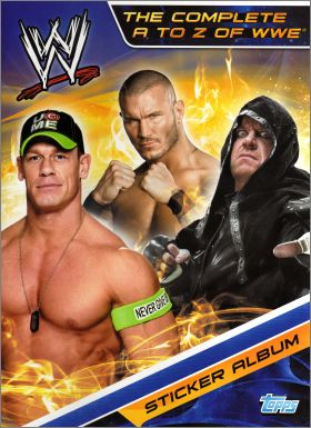 The Complete A to Z of WWE - Sticker Album - Topps UK - 2014
