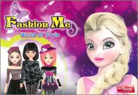 Fashion Me - World of Style - Sticker Album - Edibas Italie