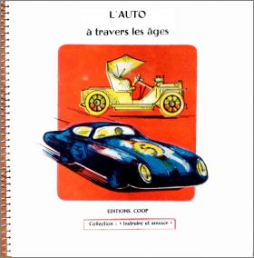 L'Auto � Travers les Ages - Editions COOP