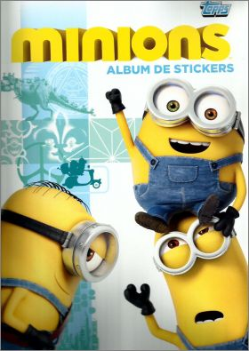 Les Minions - Album stickers - Topps -  2015