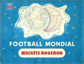 Football  Mondial - Album d'images - Biscuits Rogeron - 1960