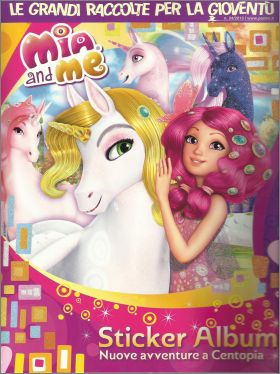 Mia and me 3 : Le grandi raccolte - Panini - 2015