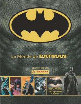 Le monde de Batman - Sticker Collection - Panini - 2016