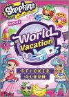 Shopkins - World Vacation - Topps - Angleterre - 2017