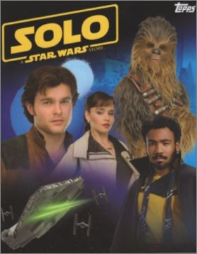 Solo : A Star Wars Story - Sticker Album - Topps - 2018