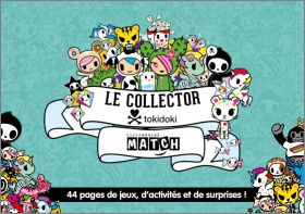Tokidoki Le collector Stickers Cartes Supermarché Match 2018