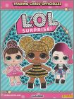 L.O.L Surprise ! Trading Cards Officielles Album Panini 2018