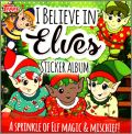 I Believe in Elves - Sticker Album Topps - Angleterre - 2018