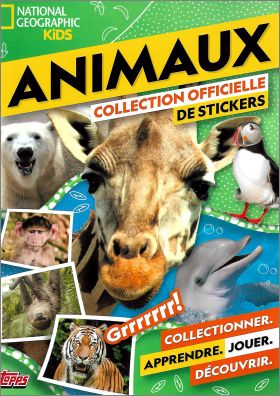 Animaux National Géographic Kids - Sticker Album Topps 2019