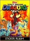 Dragons Totally Awesome Sticker Album Topps 2018 Angleterre