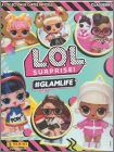 L.O.L Surprise !  #GLAMLIFE - Trading Cards  Panini 2019