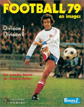 Football 79 - France - 1�re et 2�me Division - Fig. Panini