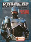 Robocop - La Série TV - Sticker Album Merlin - 1995 - France