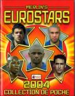 Eurostars 2004 (collection de poche) - Merlin - France