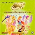 Winx Club et le Secret du Royaume Perdu (Album B) - Panini