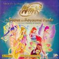 Winx Club et le Secret du Royaume Perdu (Album D) - Panini