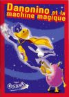 Danonino et la Machine Magique (stickers) - Danone - France
