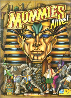 Mummies Alive ! -  DS Sticker collections - 1997