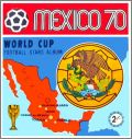 World Cup / Coupe du Monde - Mexico 70 (Panini)