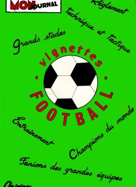 Vignettes Football - Mon Journal