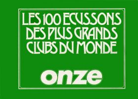 Les 100 Ecussons des plus Grands Clubs du Monde