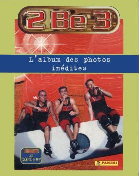 2 Be 3 - L'Album des Photos Inédites