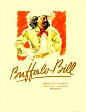 Buffalo-Bill - Album d'images - Chocolat Martougin - 1956
