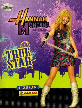 Hannah Montana - Le Film - True Star - Sticker - Panini 2009