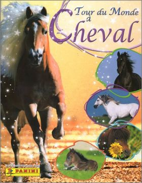Tour du Monde à Cheval - Sticker Album - Panini - 2009
